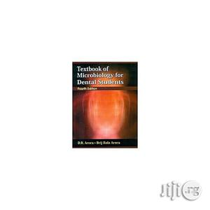 Textbook Of Microbiology For Dental Student By Dr. Arora | Books & Games for sale in Lagos State, Oshodi