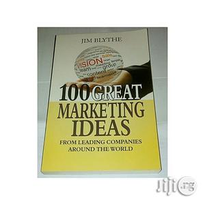 100 Great Marketing Ideas By Jim Blythe   Books & Games for sale in Lagos State, Oshodi