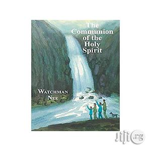 The Communion Of The Holy Spirit   Books & Games for sale in Lagos State, Oshodi