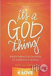 It's A God Thing: When Miracles Happen To Everyday People | Books & Games for sale in Lagos State, Surulere