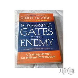 Possessing The Gates Of The Enemy By Cindy Jacobs | Books & Games for sale in Lagos State, Oshodi