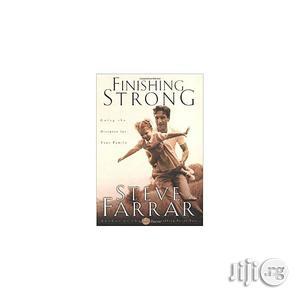 Finishing Strong By Steve Farrar   Books & Games for sale in Lagos State, Oshodi