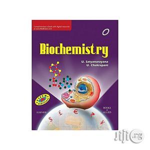 Biochemistry Fifth Edition By U. Satyanarayana, U Chakrapani   Books & Games for sale in Lagos State, Oshodi