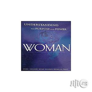 Understanding the Purpose and Power of Woman | Books & Games for sale in Lagos State, Oshodi