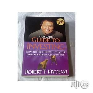 Rich Dad's Guide to Investing by Robert T. Kiyosaki | Books & Games for sale in Lagos State, Oshodi