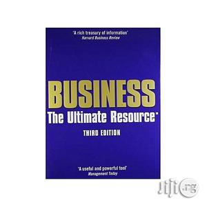 Business: The Ultimate Resource Third Edition by Jonathan Law | Books & Games for sale in Lagos State, Oshodi