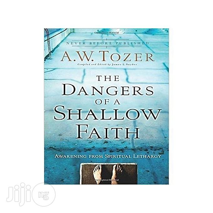 Archive: The Dangers Of A Shallow Faith: Awakening From Spiritual Lethargy