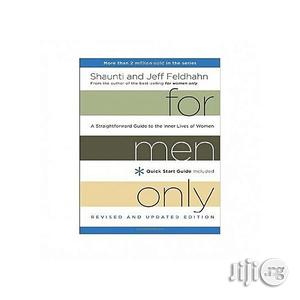 For Men Only - A Straightforward Guide To The Inner Lives Of Women | Books & Games for sale in Lagos State, Oshodi