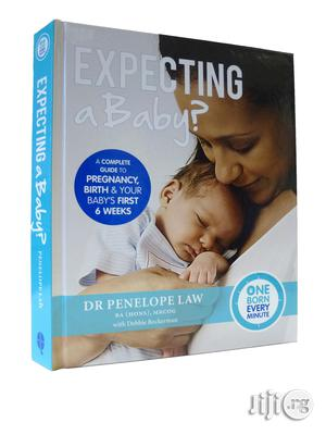 Expecting A Baby - A Guide From Conception To Your Baby's First Weeks | Books & Games for sale in Lagos State, Surulere