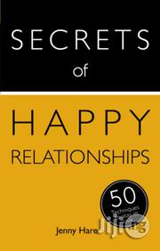 Secrets of Happy Relationships by Jenny Hare | Books & Games for sale in Lagos State, Ikeja