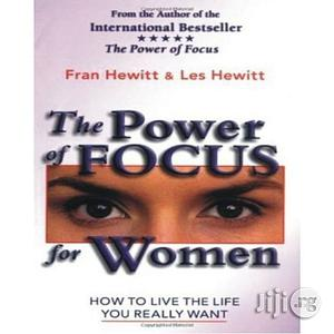 The Power Of Focus For Women: What Successful Women Know About   Books & Games for sale in Lagos State, Oshodi