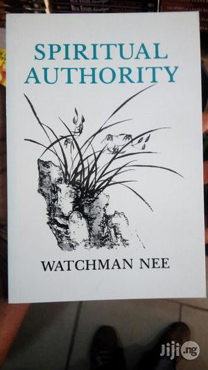 Spiritual Authority By Watchman Lee   Books & Games for sale in Lagos State, Yaba