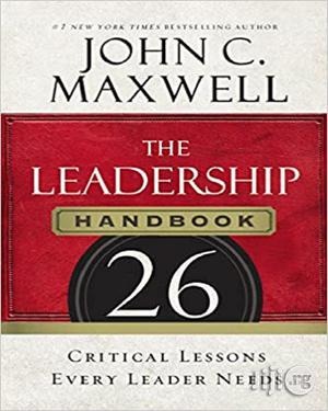 The Leadership Handbook: 26 Critical Lessons Every Leader Needs   Books & Games for sale in Lagos State, Oshodi