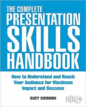 The Complete Presentation Skills Handbook   Books & Games for sale in Lagos State, Oshodi