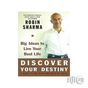 Discover Your Destiny: Robin Sharma   Books & Games for sale in Lagos State, Oshodi