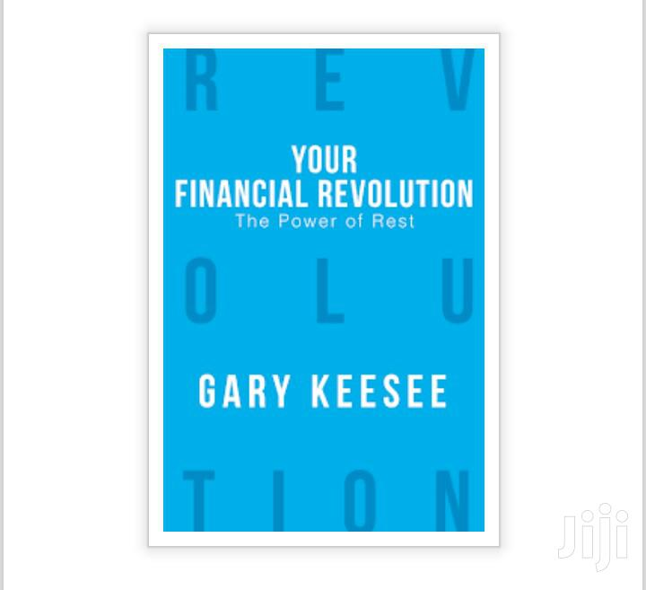 Your Financial Revolution By Gary Keesee