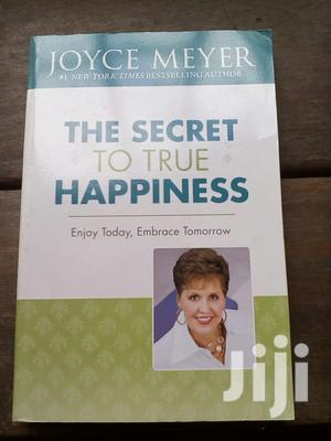 The Secret to True Happiness | Books & Games for sale in Lagos State, Surulere