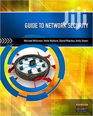 Guide to Network Security | Books & Games for sale in Lagos State, Oshodi