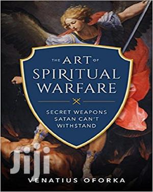 The Art Of Spiritual Warfare   Books & Games for sale in Lagos State, Oshodi
