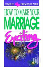 How To Make Your Marriage Exciting By Charles Hunter | Books & Games for sale in Lagos State, Ikeja