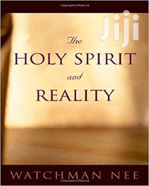 The Holy Spirit And Reality   Books & Games for sale in Lagos State, Oshodi
