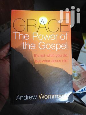 Grace The Power Of The Gospel | Books & Games for sale in Abuja (FCT) State, Utako