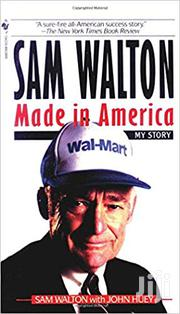 Sam Walton: Made In America By Sam Walton, John Huey | Books & Games for sale in Lagos State, Ikeja