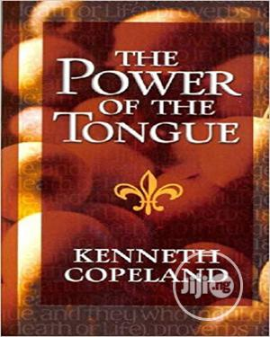 The Power Of The Tongue | Books & Games for sale in Lagos State, Oshodi