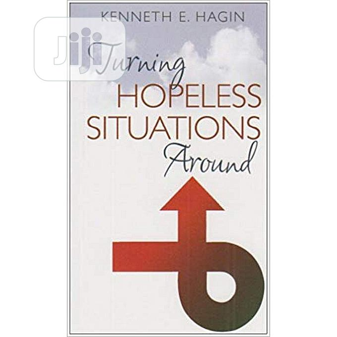Archive: Turning Hopeless Situation Around By Kenneth E Hagin