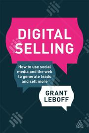 Digital Selling By Grant Leboff | Books & Games for sale in Lagos State, Ikeja