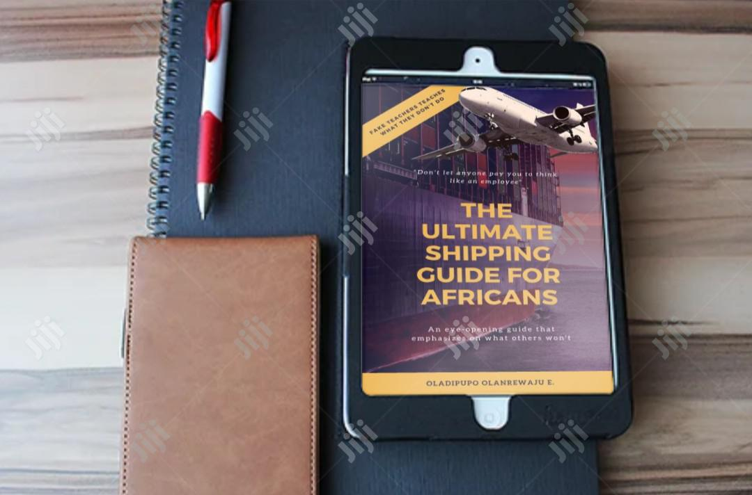 The Ultimate Shipping Guide For Africans
