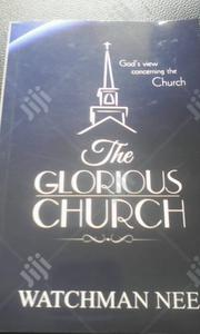 The Glorious Church | Books & Games for sale in Lagos State, Ikeja