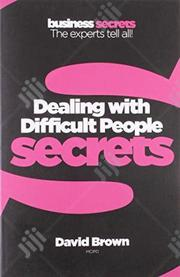 Dealing With Difficult People by David Brown   Books & Games for sale in Lagos State, Ikeja