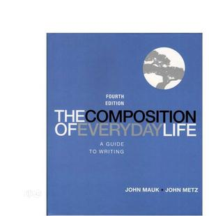 The Composition of Everyday Life: A Guide to Writing | Books & Games for sale in Lagos State, Oshodi