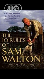 The 10 Rules Of Sam Walton By Michael Bergdahl | Books & Games for sale in Lagos State, Ikeja