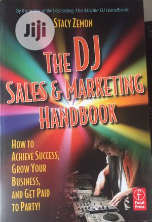 The DJ Sales and Marketing Handbook   Books & Games for sale in Lagos State, Surulere