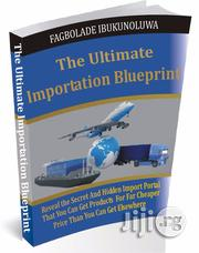The Ultimate Importation Blueprint | Books & Games for sale in Lagos State
