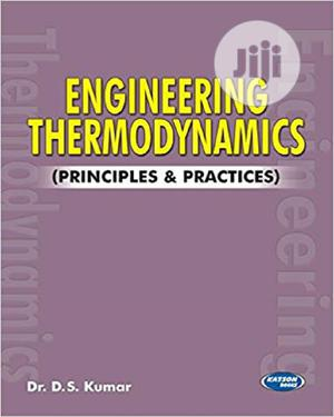 Engineering Thermodynamics By D.S. Kumar   Books & Games for sale in Lagos State, Oshodi