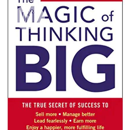 Magic Of Thinking Big.Free Delivery