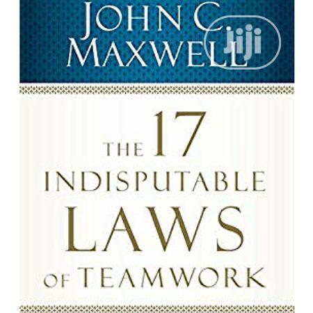 Indisputable Laws of Teamwork