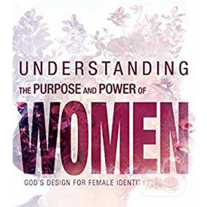 Understanding The Purpose And Power Of Women.Free Delivery | Books & Games for sale in Lagos State, Surulere