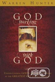 God Working With God By Warren Hunter | Books & Games for sale in Lagos State, Ikeja