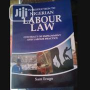 Introduction to Nigerian Labour Law by Sam Erugo | Books & Games for sale in Lagos State, Ikeja