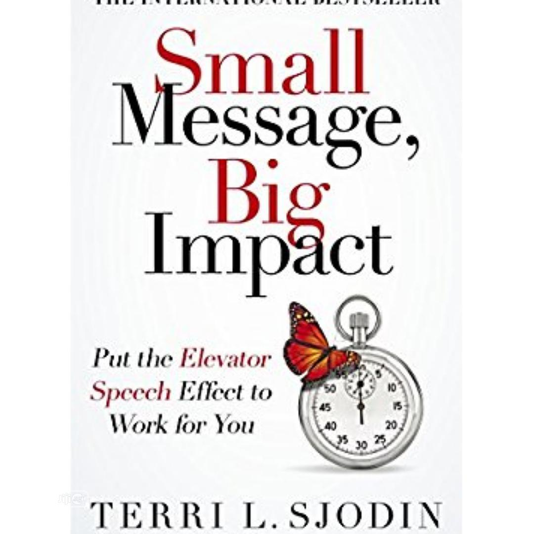 Archive: Small Message Big Impact