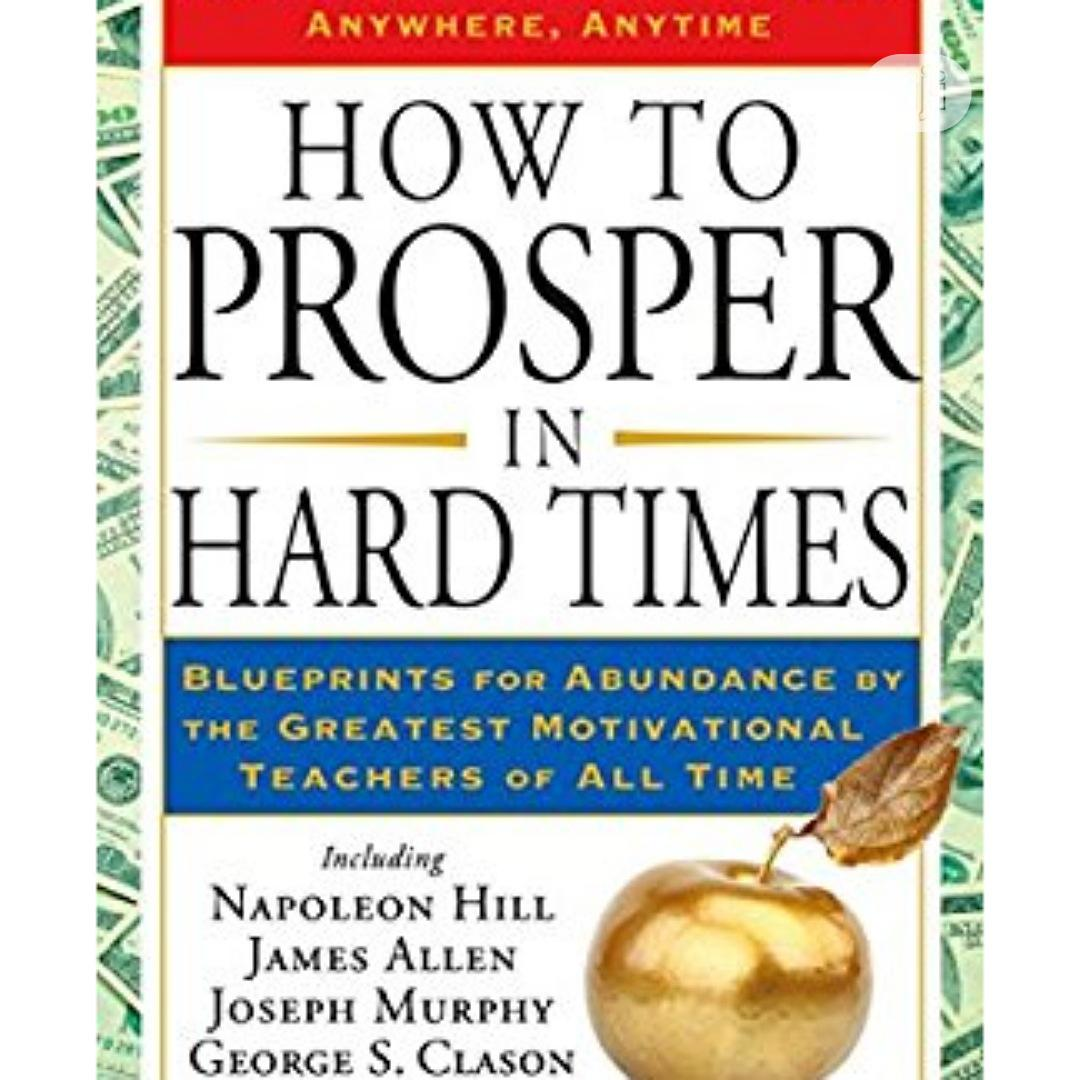 Archive: How To Prosper In Hard Time.Free Delivery