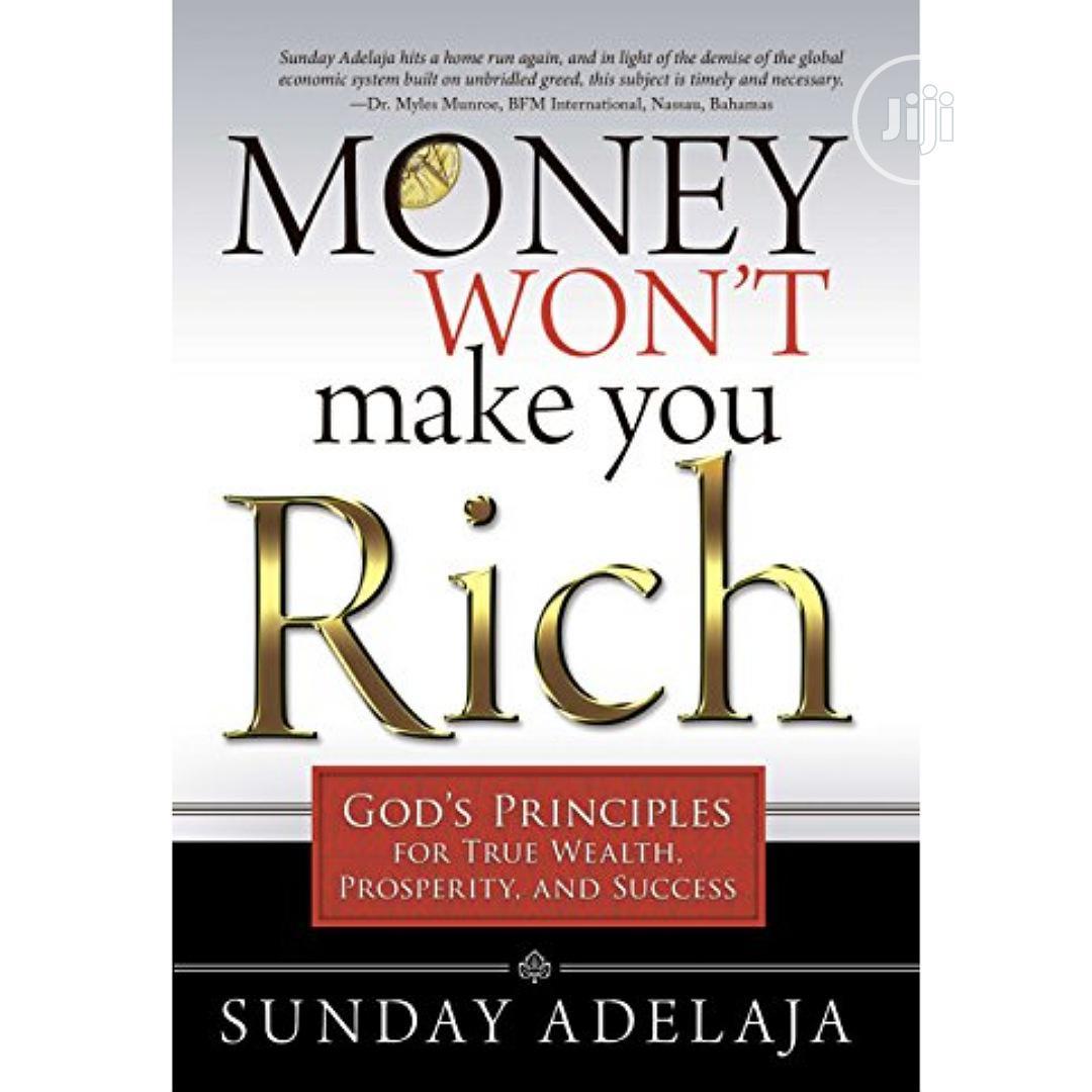 Money Wont Make You Rich