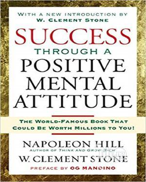 Success Through a Positive Mental Attitude by Napoleon Hill   Books & Games for sale in Lagos State, Oshodi