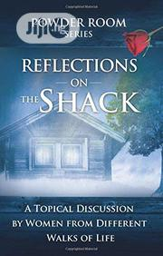 Reflections Of The Shack By Angela Shears, Shae Cooke | Books & Games for sale in Lagos State, Ikeja