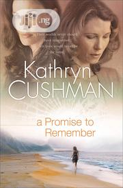 A Promise To Remember By Kathryn Cushman   Books & Games for sale in Lagos State, Ikeja