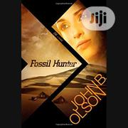 Fossil Hunter By John Olson | Books & Games for sale in Lagos State, Ikeja